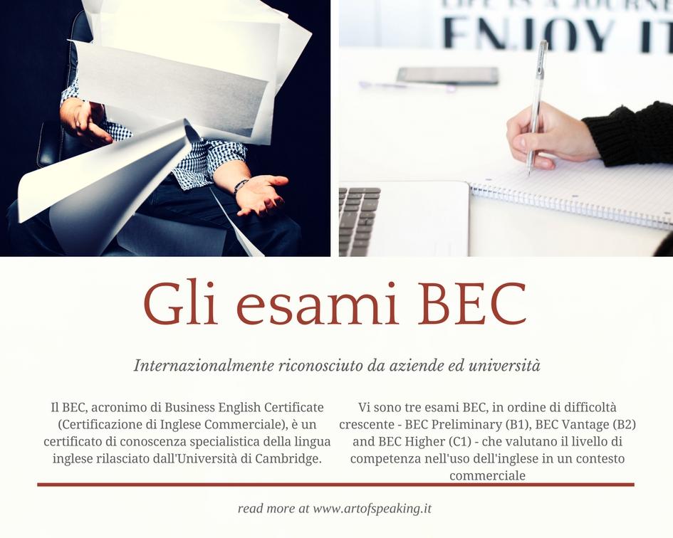 Il BEC, acronimo di Business English Certificate (Certificazione di Inglese Commerciale), è un certificato di conoscenza specialistica della lingua inglese rilasciato dall'Università di Cambridge.